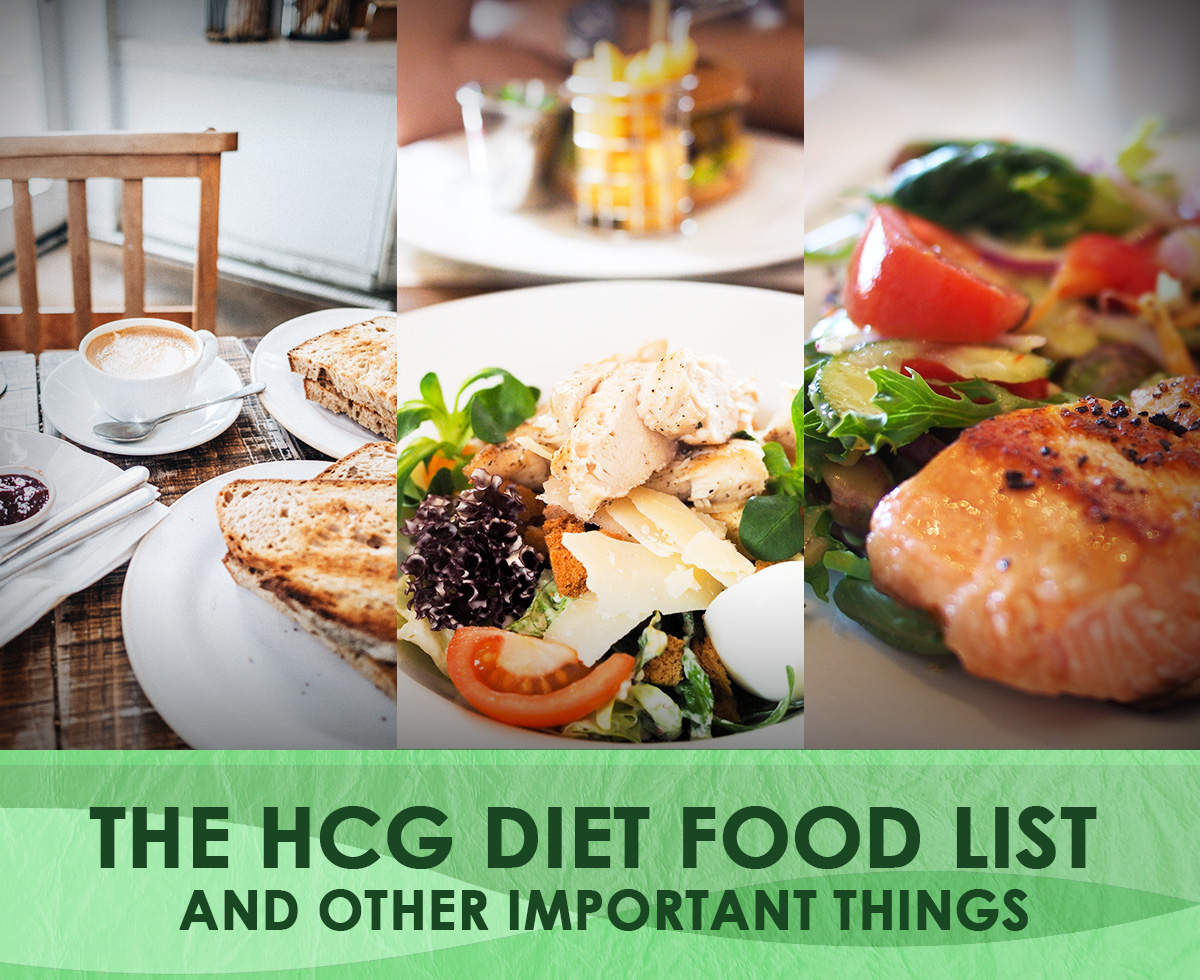 The HCG Diet Food List and Other Important Things