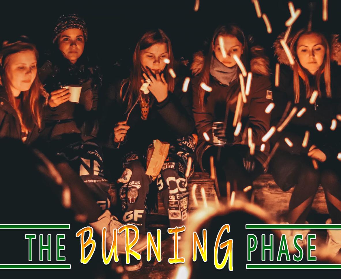 THE BURNING PHASE