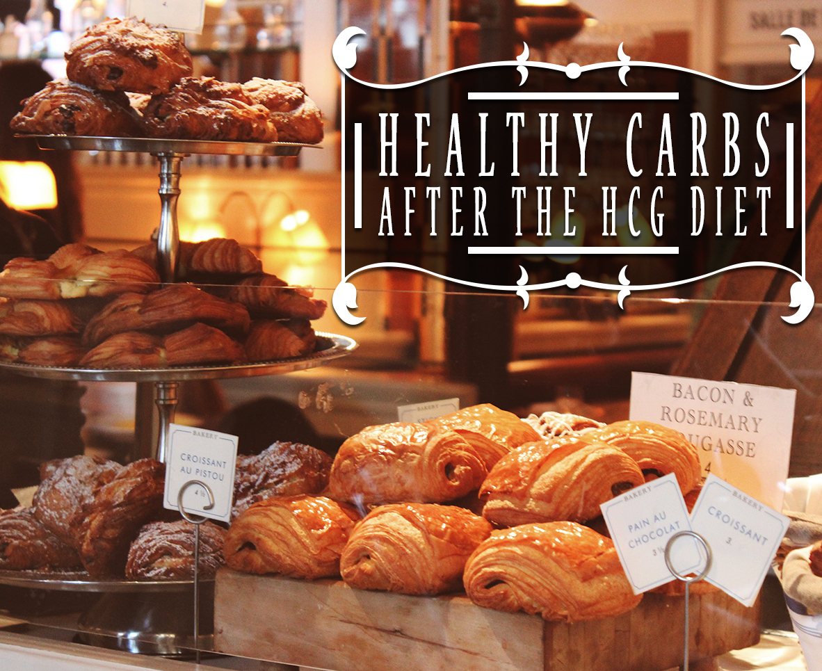 HEALTHY CARBS AFTER THE HCG DIET
