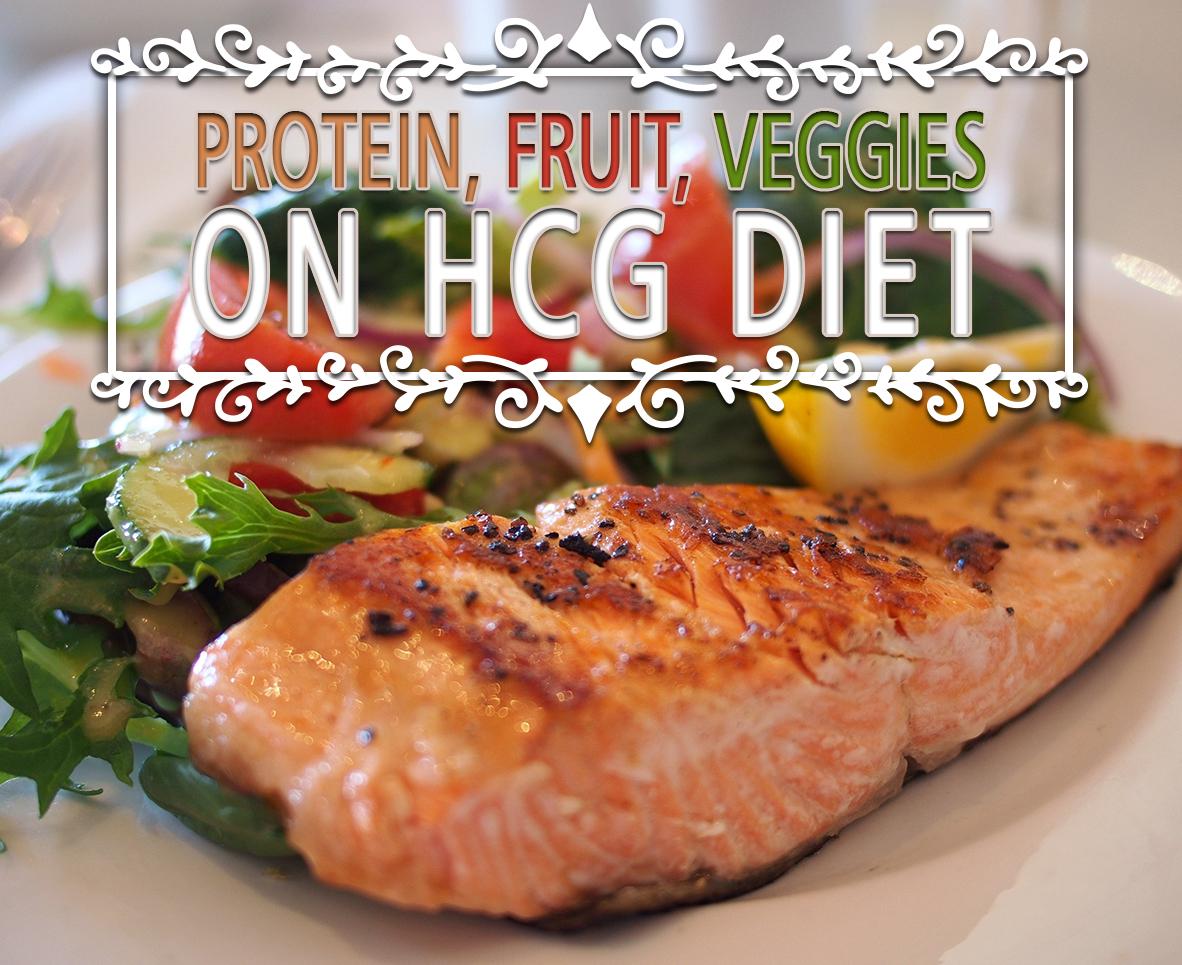 PROTEIN, FRUIT, VEGGIES ON HCG DIET