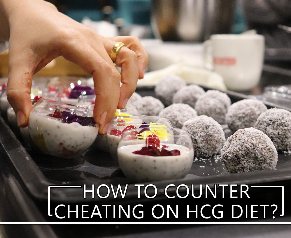HOW TO COUNTER CHEATING ON HCG DIET