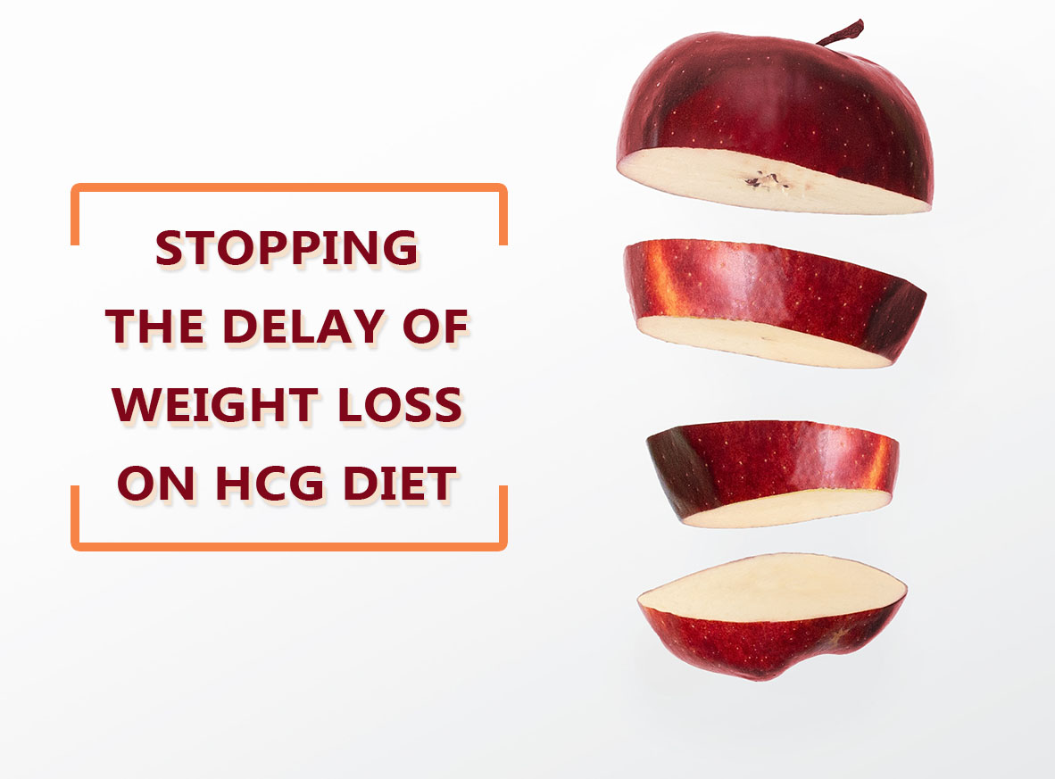 STOPPING THE DELAY OF WEIGHT LOSS ON HCG DIET