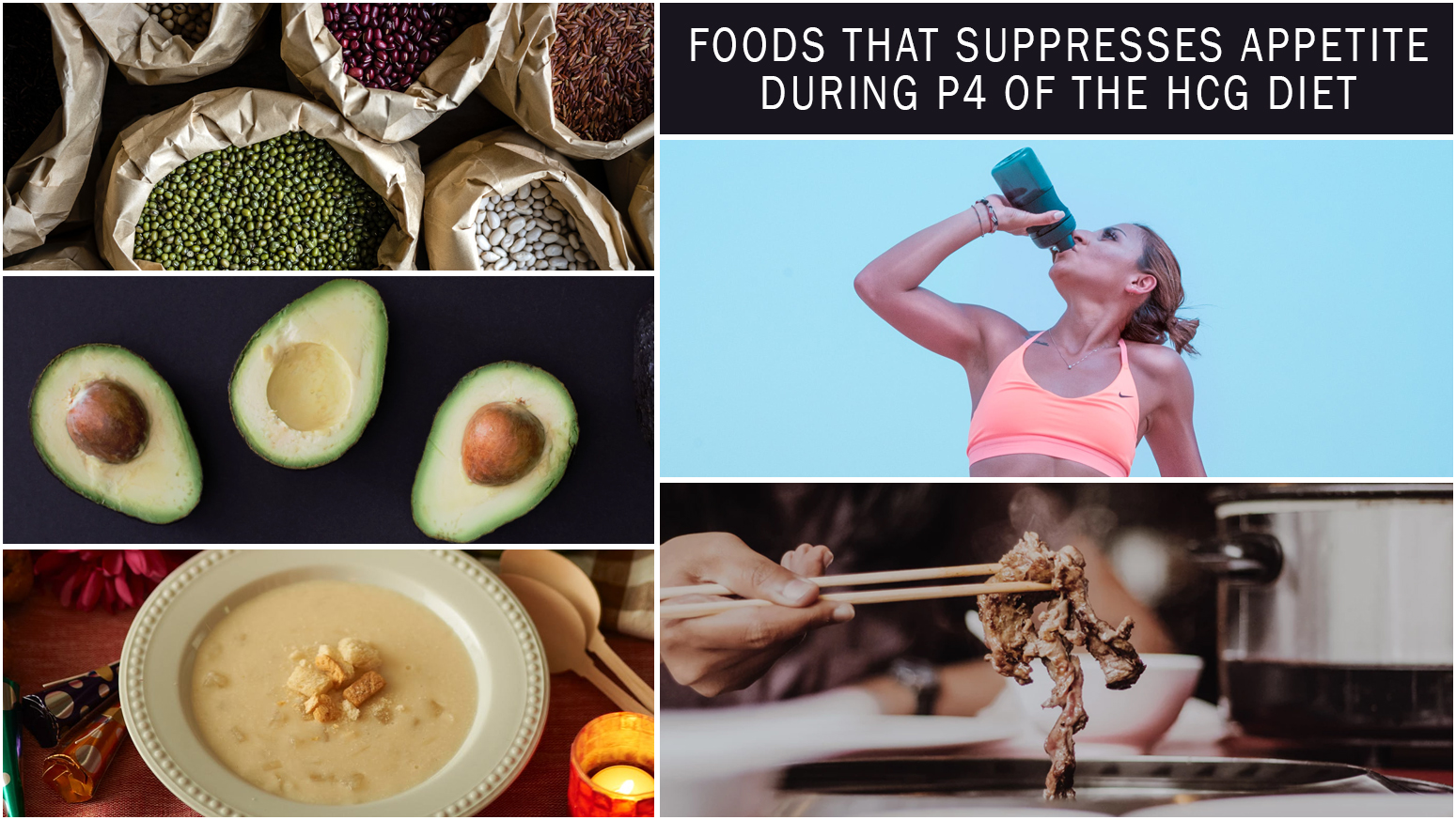 FOODS THAT SUPPRESSES APPETITE DURING P4 OF THE HCG DIET