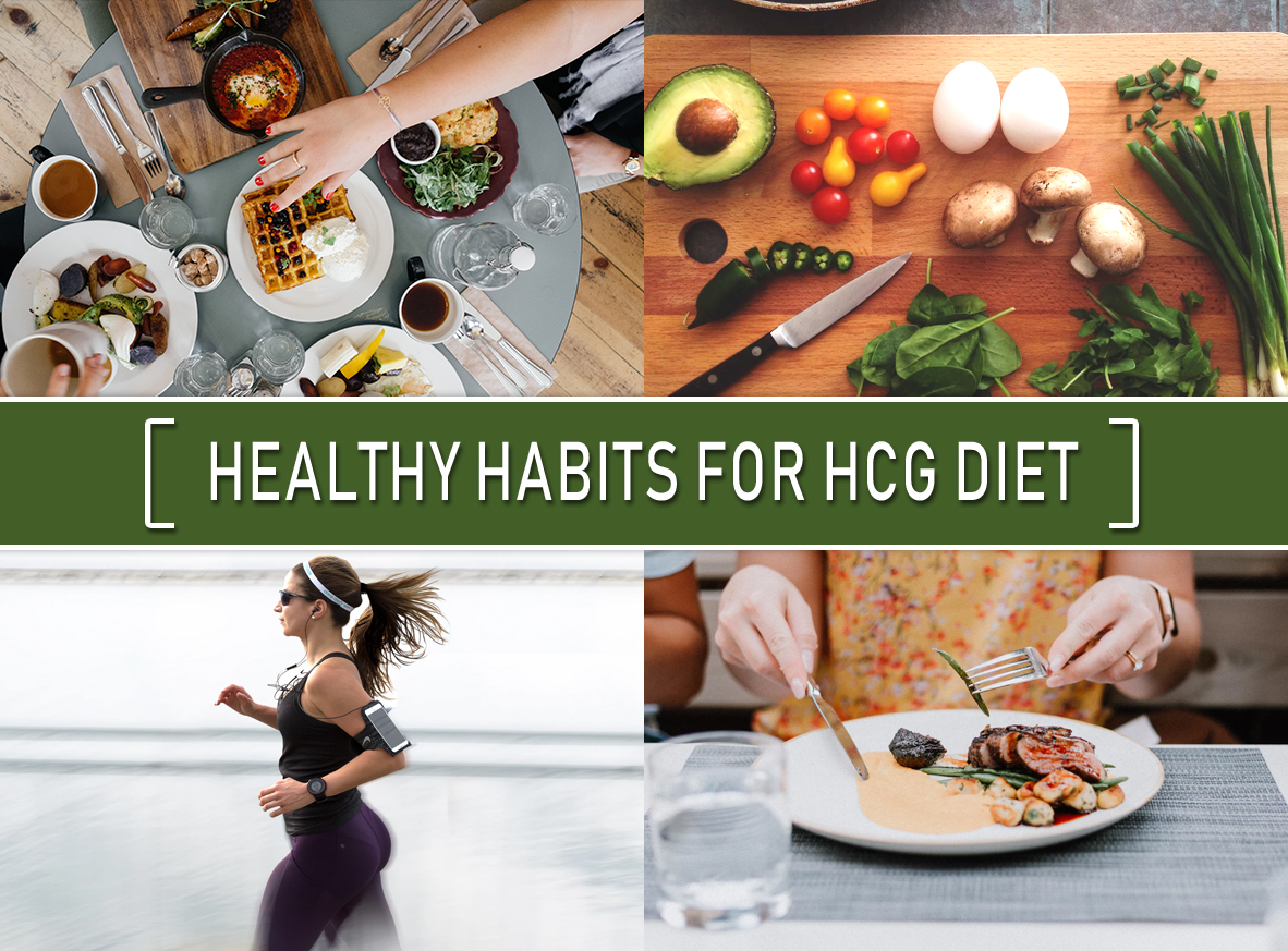 HEALTHY HABITS FOR HCG DIET