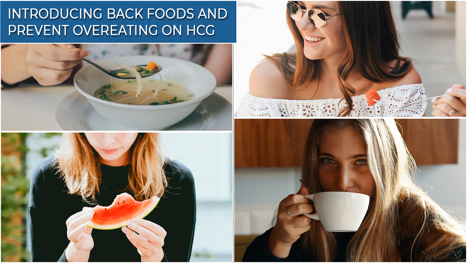 INTRODUCING BACK FOODS AND PREVENT OVEREATING ON HCG