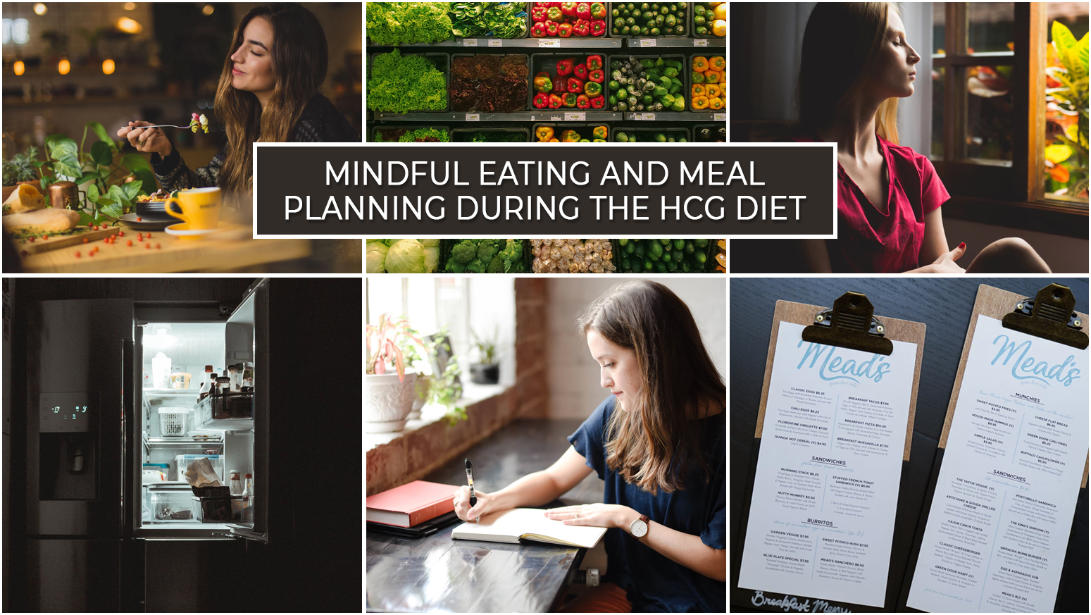 MINDFUL EATING AND MEAL PLANNING DURING THE HCG DIET