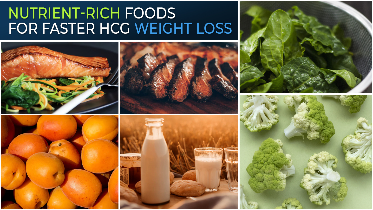 NUTRIENT-RICH FOODS FOR FASTER HCG WEIGHT LOSS