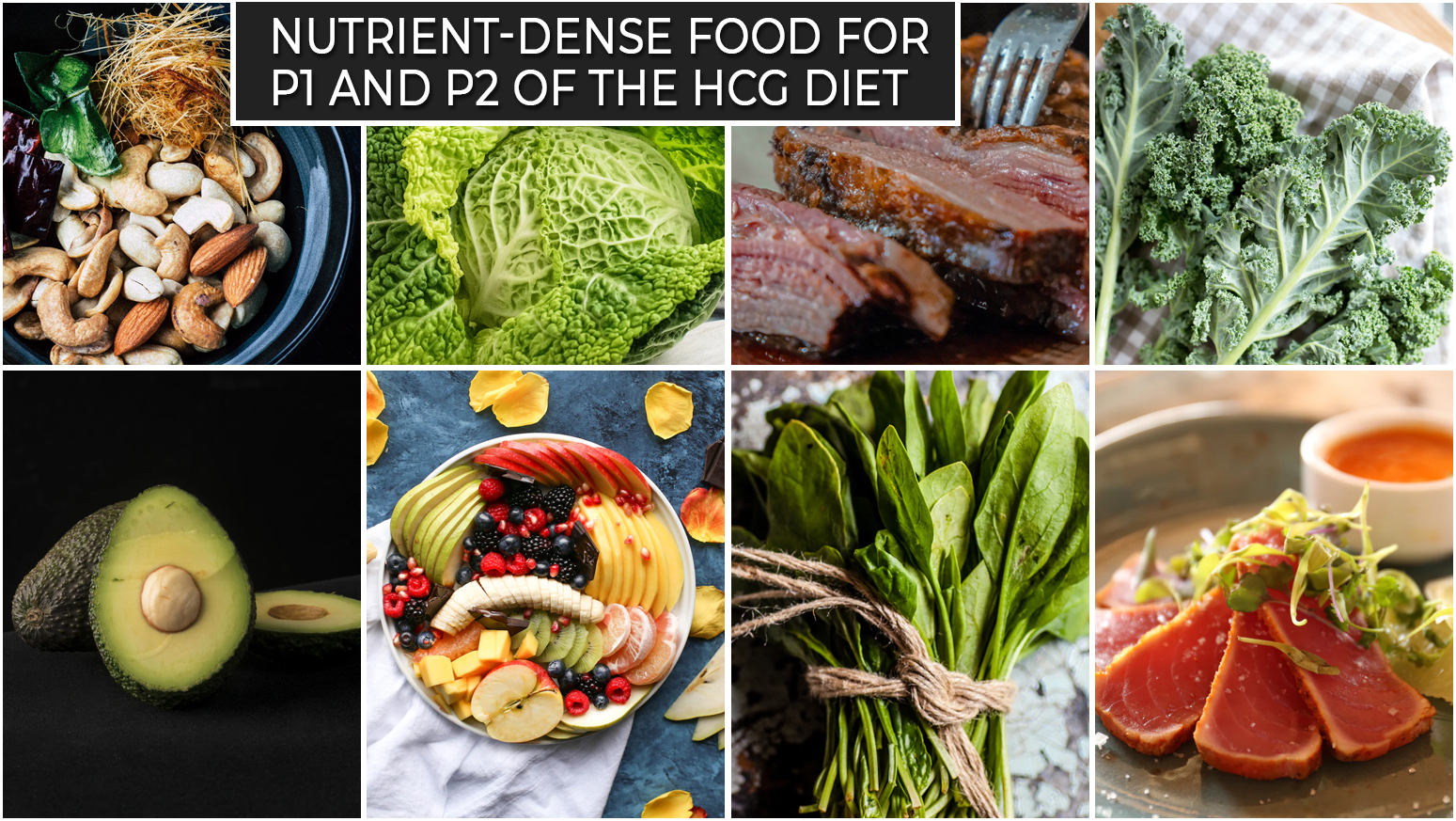 NUTRIENT-DENSE FOOD FOR P1 AND P2 OF THE HCG DIET