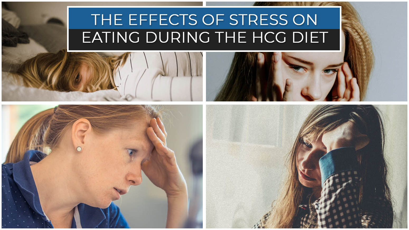 THE EFFECTS OF STRESS ON EATING DURING THE HCG DIET