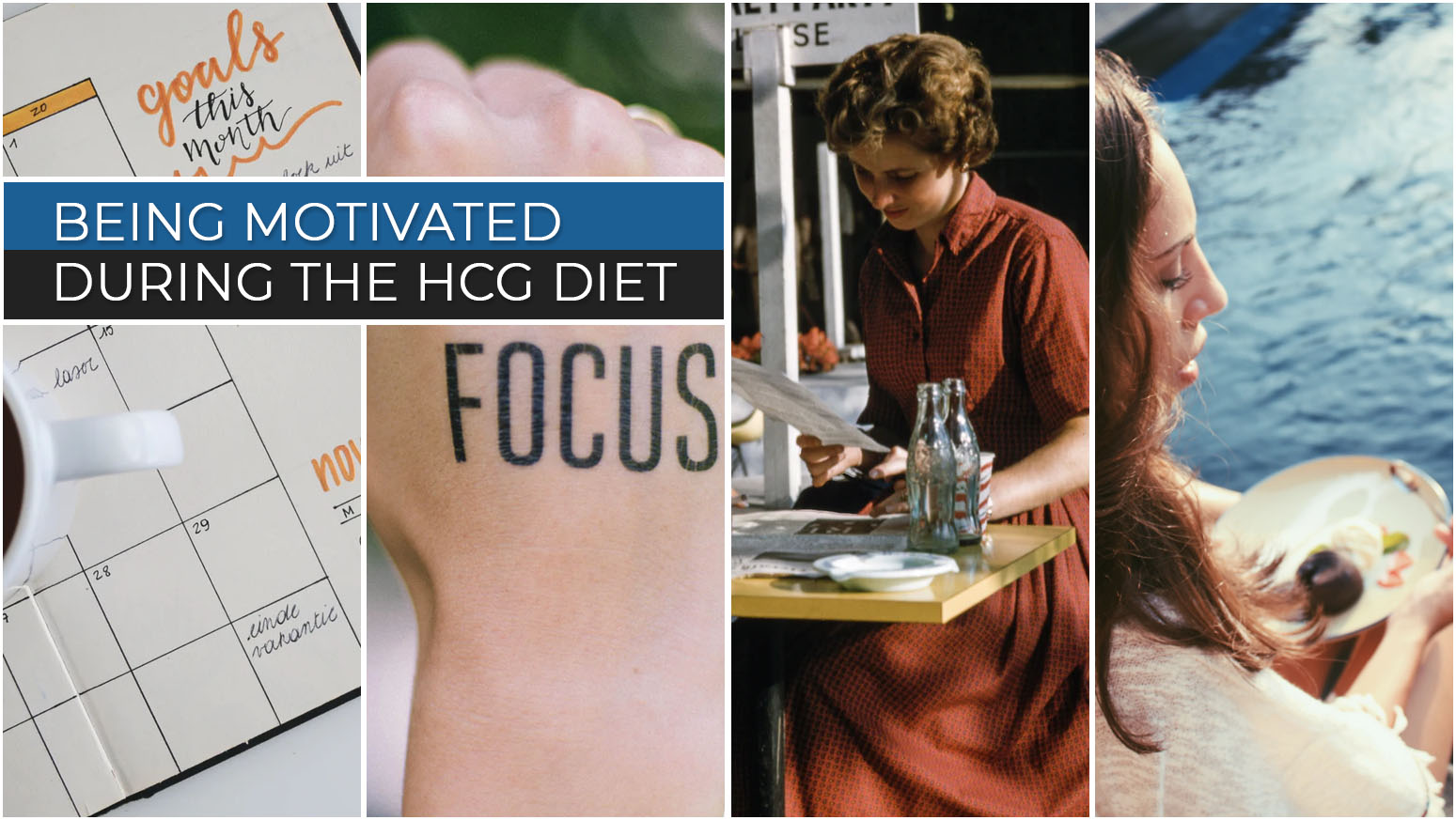 BEING MOTIVATED DURING THE HCG DIET