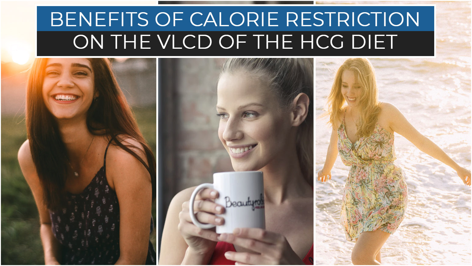 BENEFITS OF CALORIE RESTRICTION ON THE VLCD OF THE HCG DIET