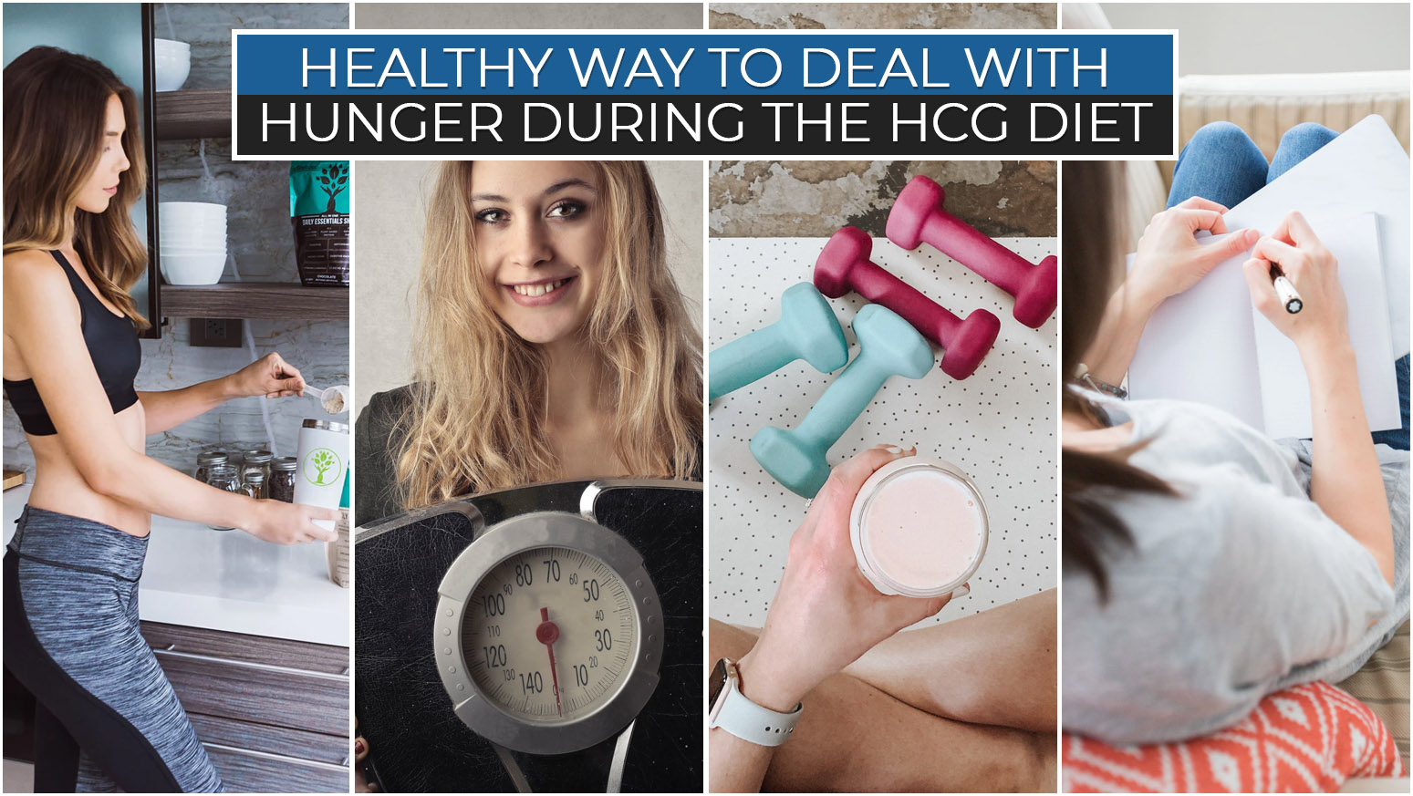 HEALTHY WAY TO DEAL WITH HUNGER DURING THE HCG DIET