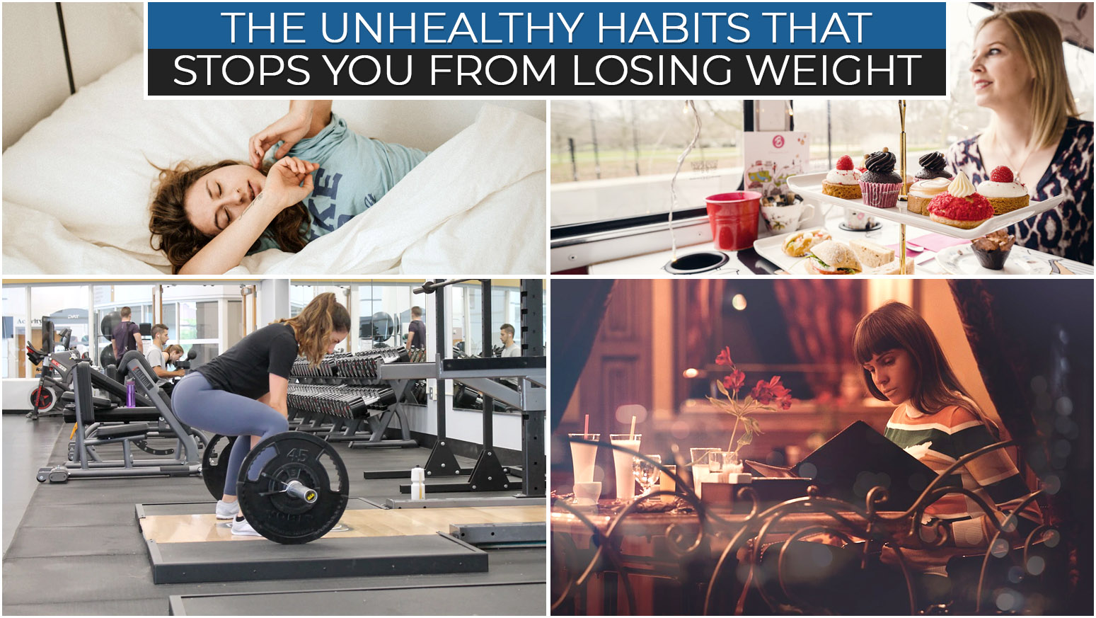THE UNHEALTHY HABITS THAT STOPS YOU FROM LOSING WEIGHT