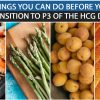 THINGS YOU CAN DO BEFORE YOU TRANSITION TO P3 OF THE HCG DIET