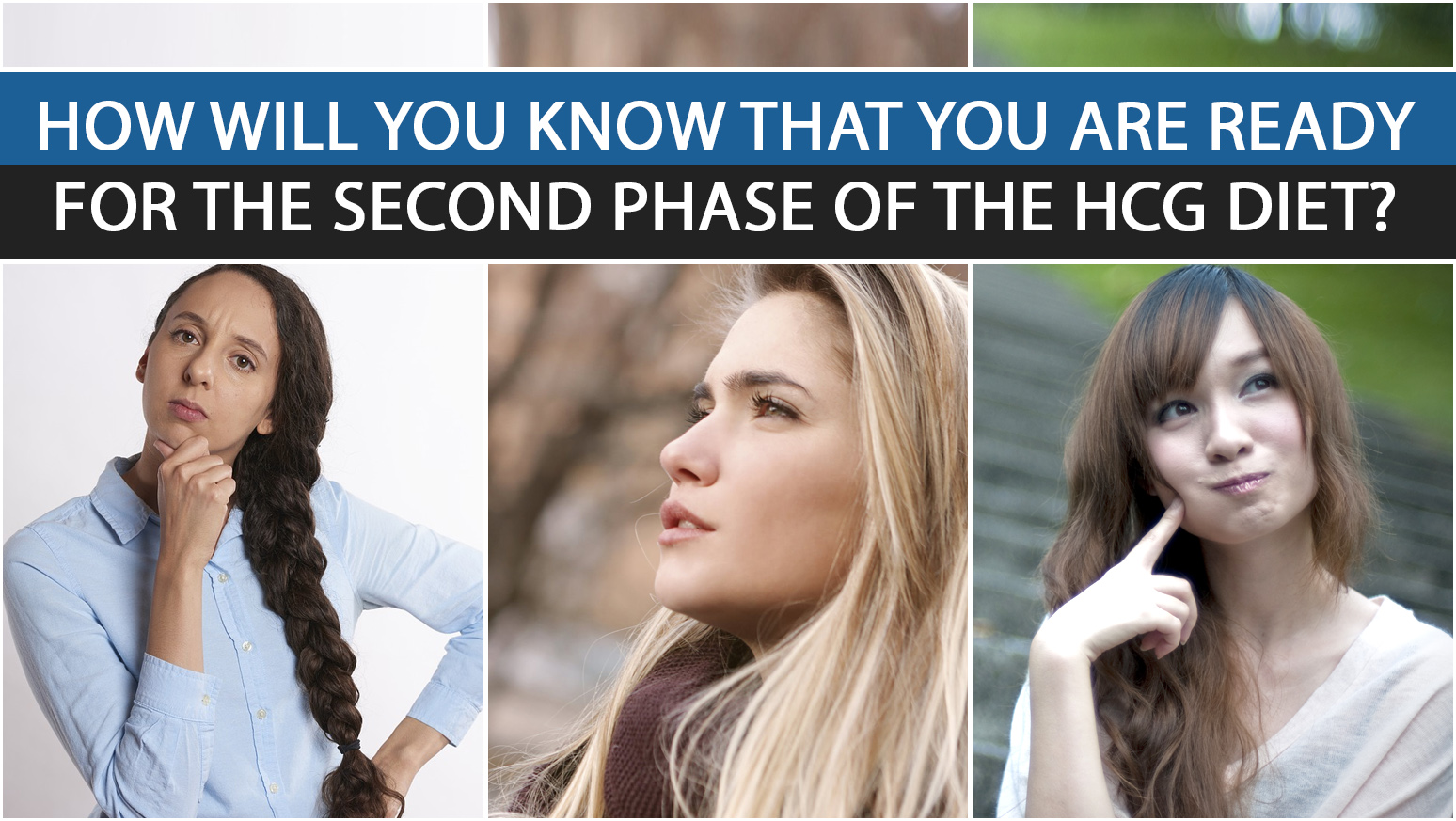 HOW WILL YOU KNOW THAT YOU ARE READY FOR THE SECOND PHASE OF THE HCG DIET