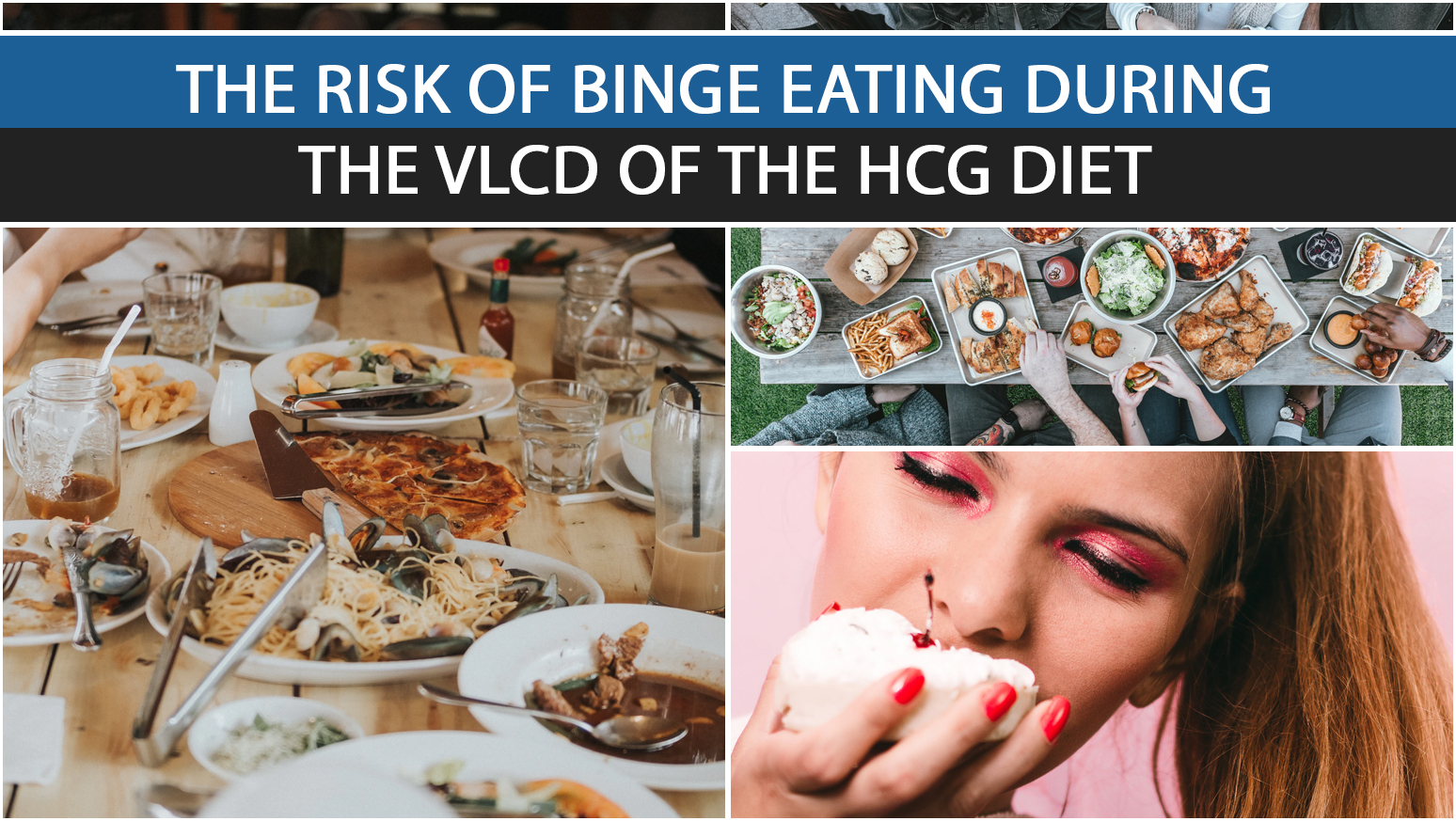 THE RISK OF BINGE EATING DURING THE VLCD OF THE HCG DIET