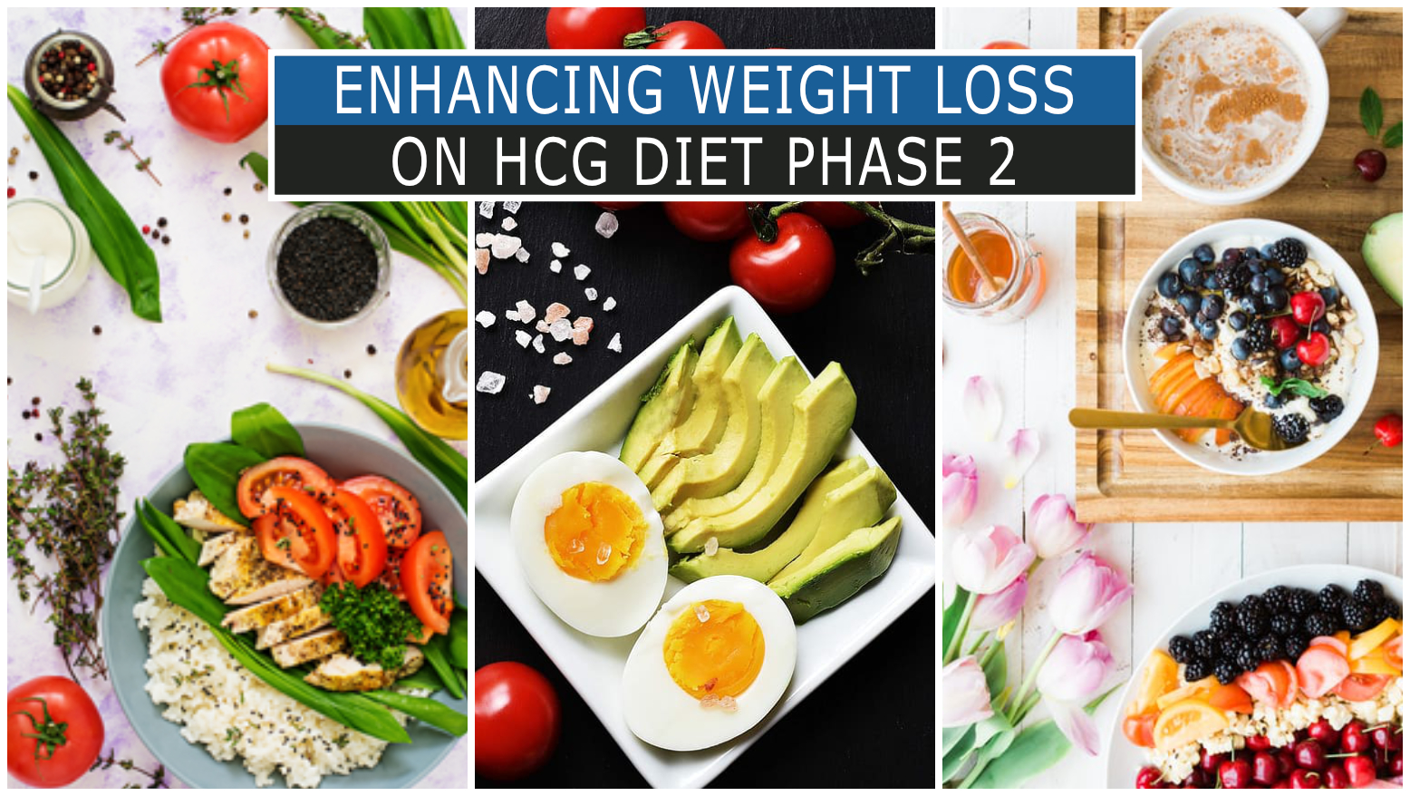 ENHANCING WEIGHT LOSS ON HCG DIET PHASE 2