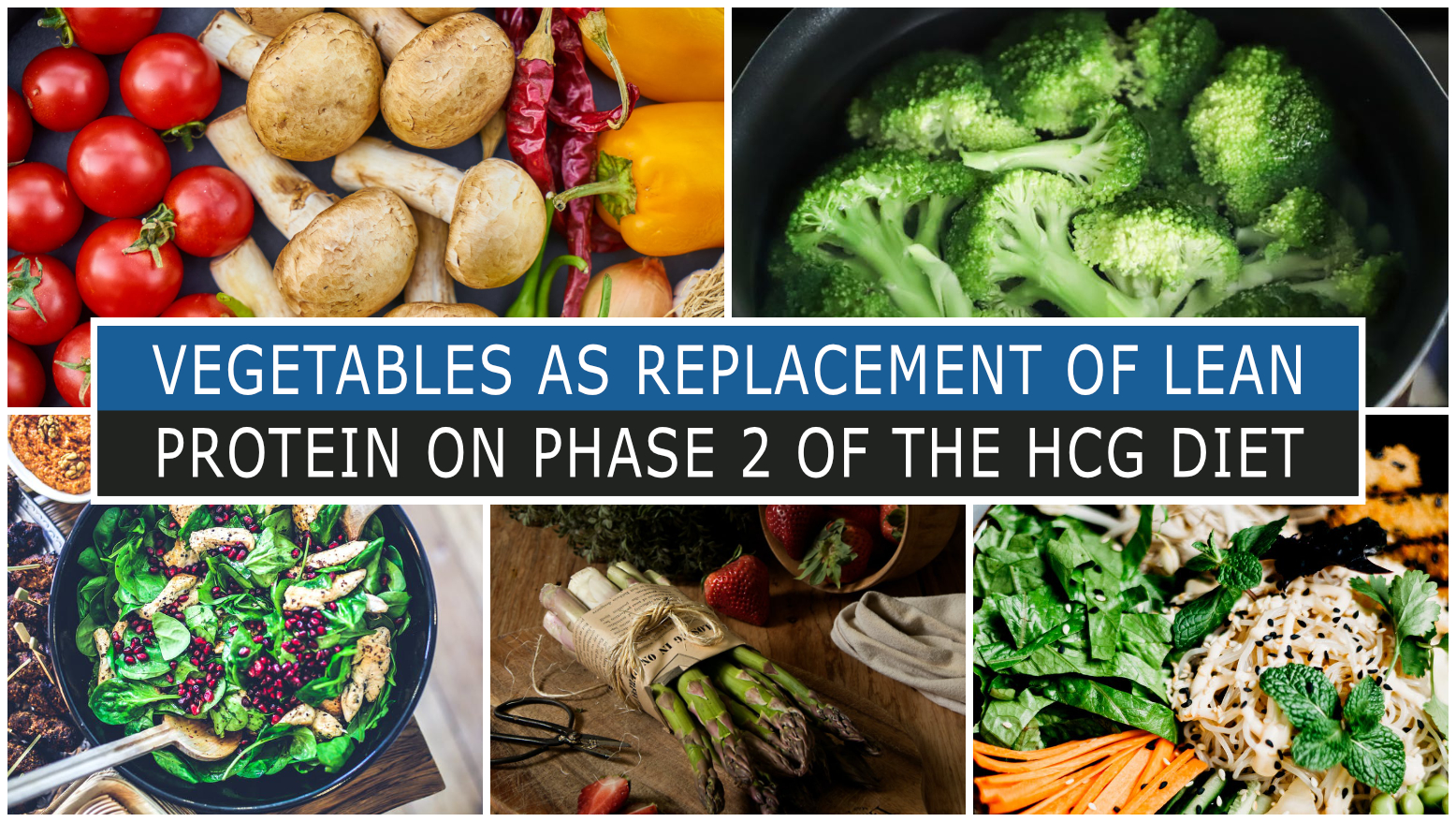 VEGETABLES AS REPLACEMENT OF LEAN PROTEIN ON PHASE 2 OF THE HCG DIET