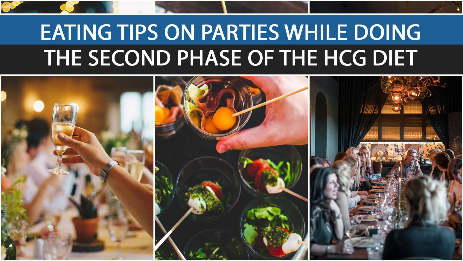 EATING TIPS ON PARTIES WHILE DOING THE SECOND PHASE OF THE HCG DIET