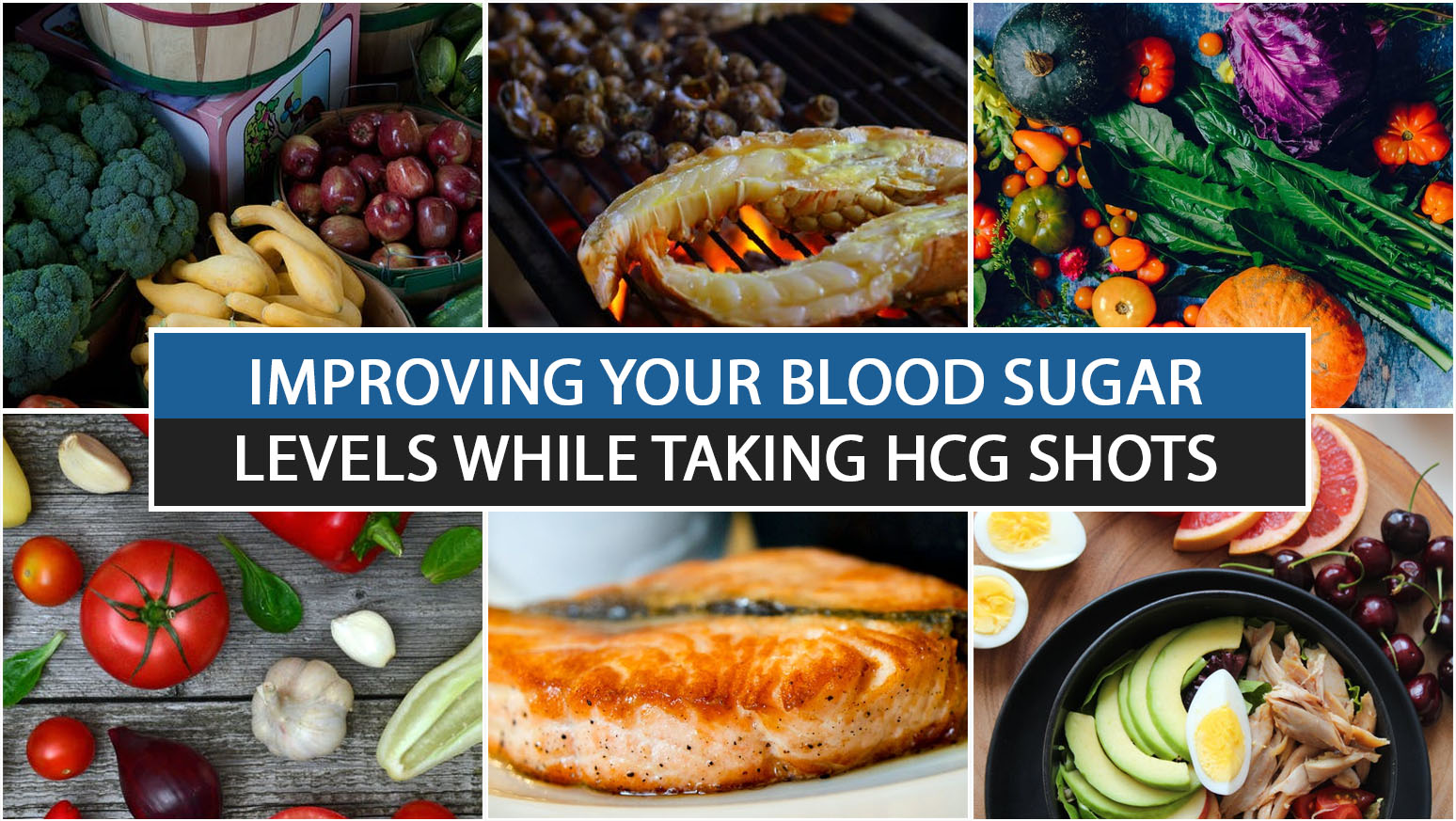 IMPROVING YOUR BLOOD SUGAR LEVELS WHILE TAKING HCG SHOTS
