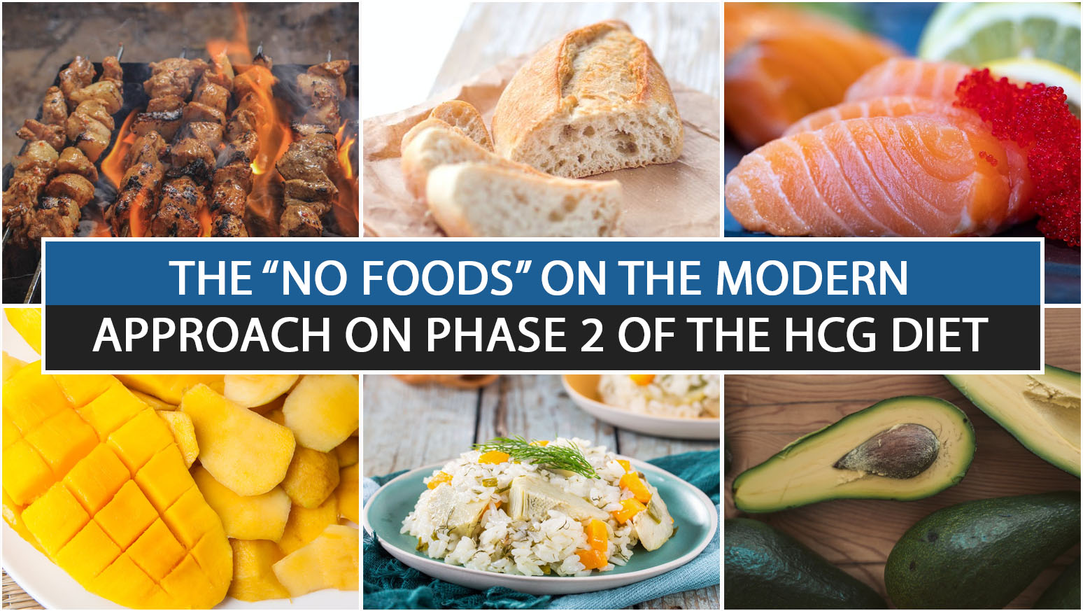 """THE """"NO FOODS"""" ON THE MODERN APPROACH ON PHASE 2 OF THE HCG DIET"""