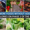 EATING MORE FOODS WITHOUT ADDING TOO MANY CALORIES ON PHASE 2 OF THE HCG DIET