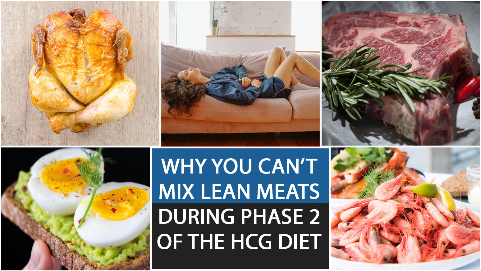 WHY YOU CAN'T MIX LEAN MEATS DURING PHASE 2 OF THE HCG DIET?