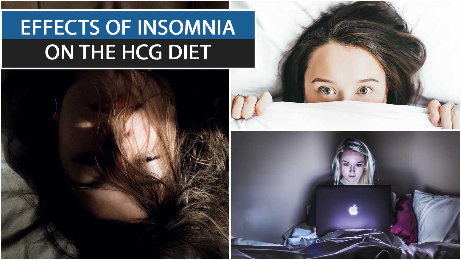 EFFECTS OF INSOMNIA ON THE HCG DIET