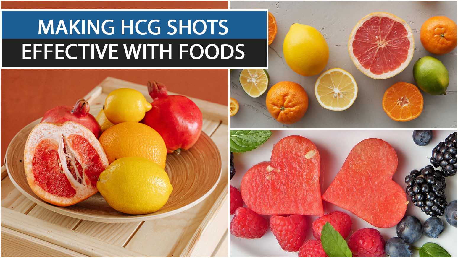 MAKING HCG SHOTS EFFECTIVE WITH FOODS
