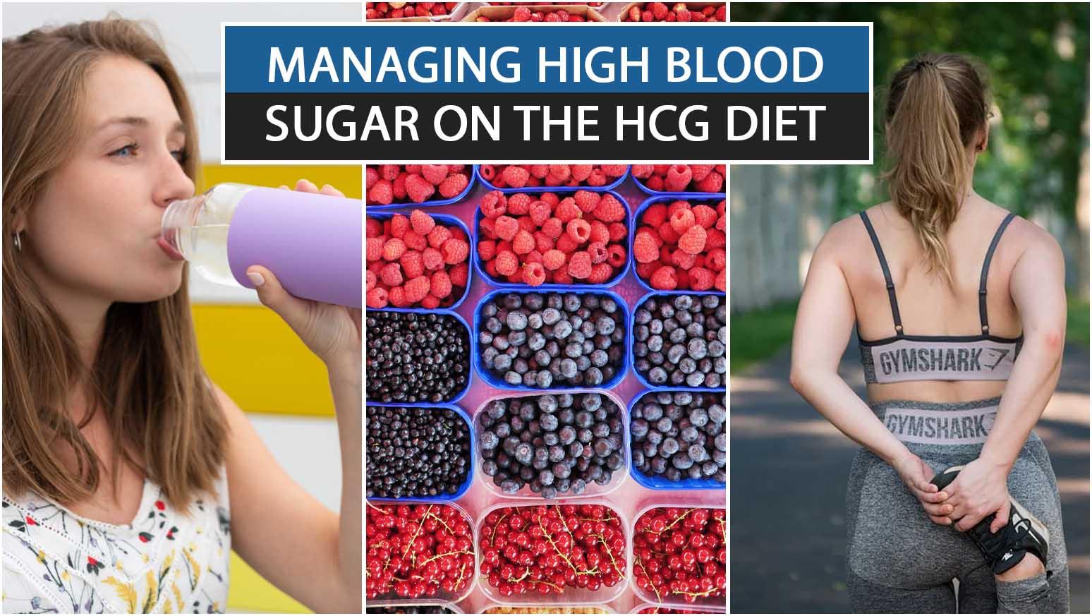 MANAGING HIGH BLOOD SUGAR ON THE HCG DIET