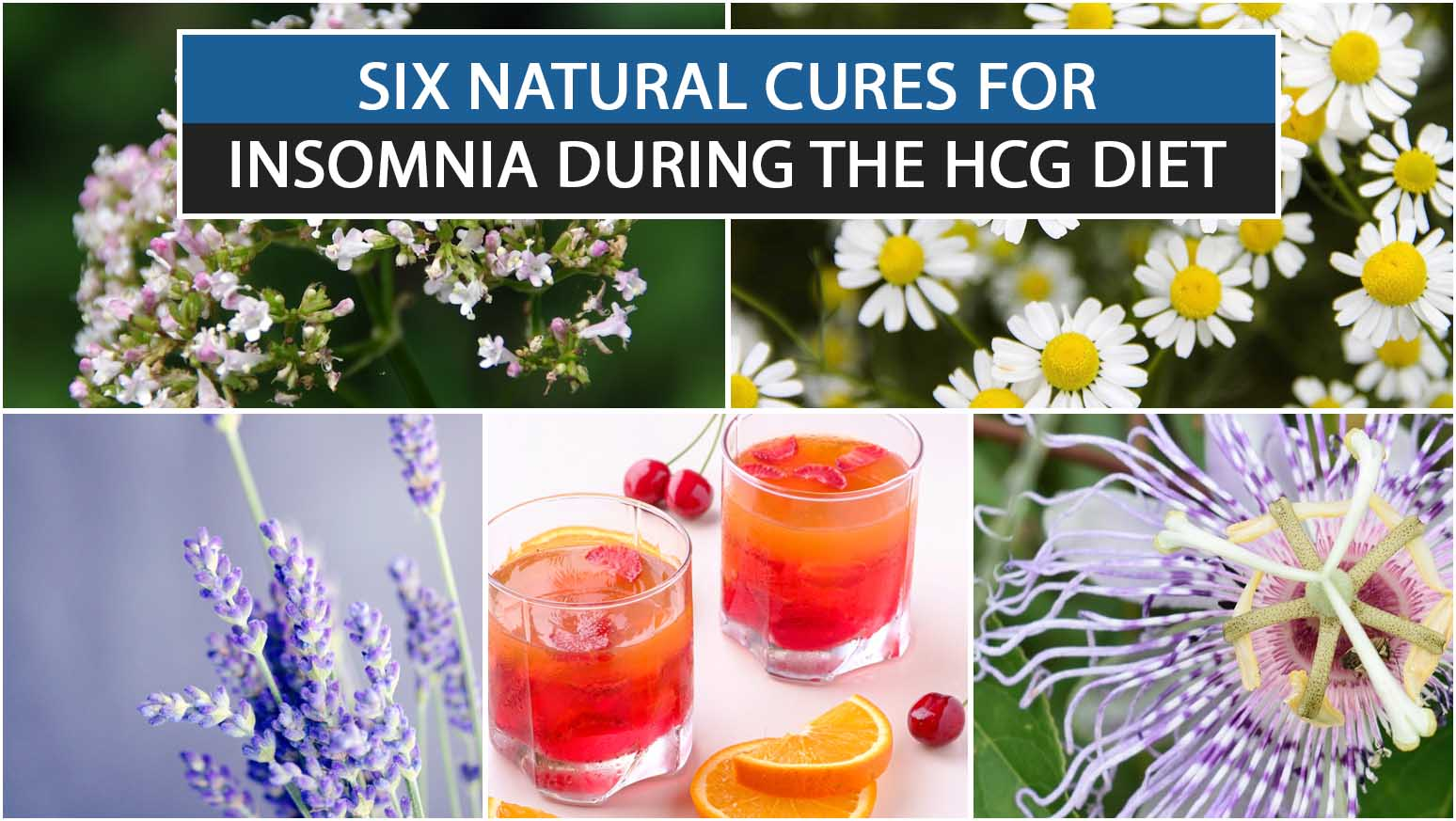 SIX NATURAL CURES FOR INSOMNIA DURING THE HCG DIET