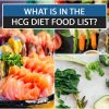 WHAT IS IN THE HCG DIET FOOD LIST