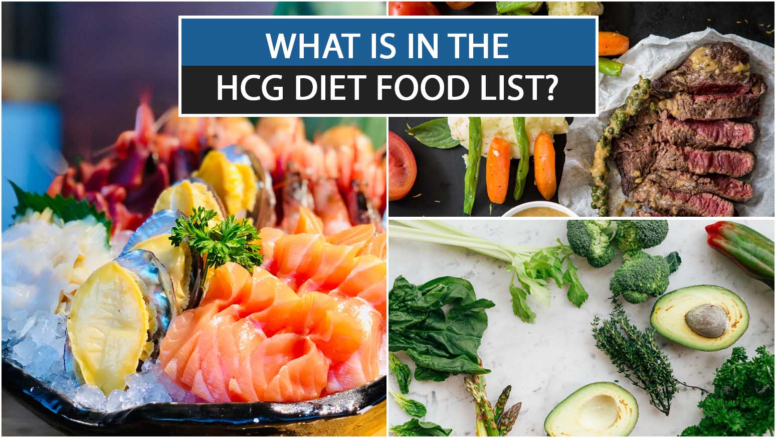 WHAT IS IN THE HCG DIET FOOD LIST?