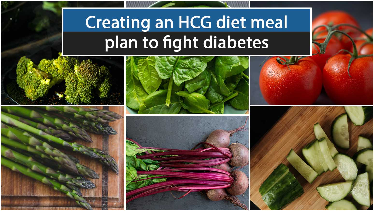 Creating an HCG diet meal plan to fight diabetes