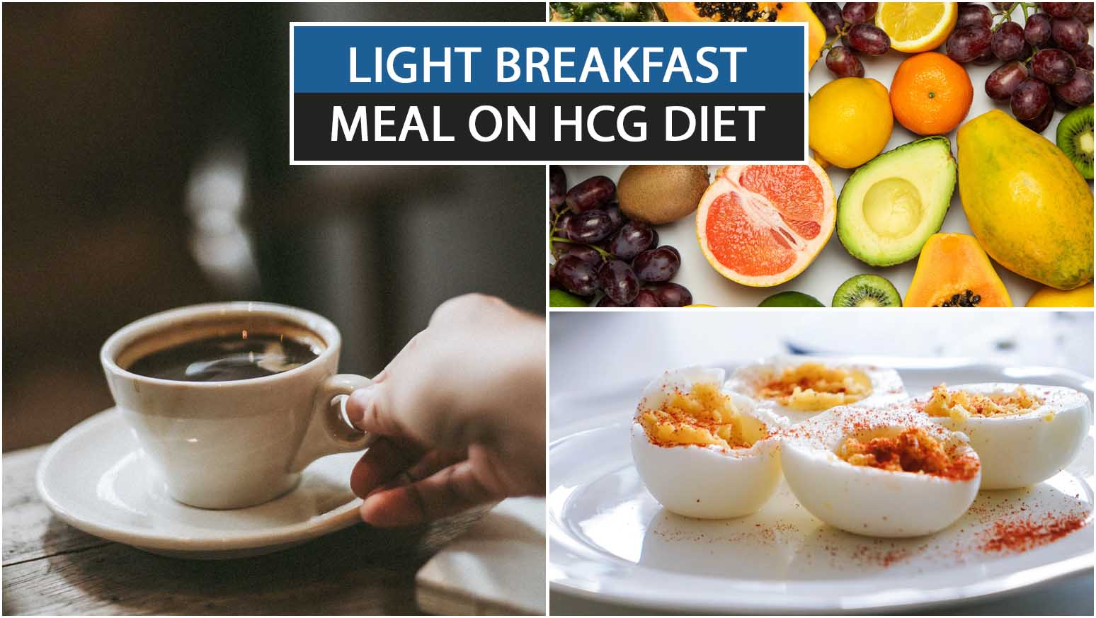 LIGHT BREAKFAST MEAL ON HCG DIET