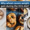 Why wheat causes weight gain during the HCG diet